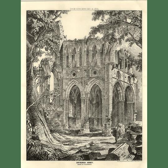 1874 Dryburgh Abbey, Drawn By W Rushworth