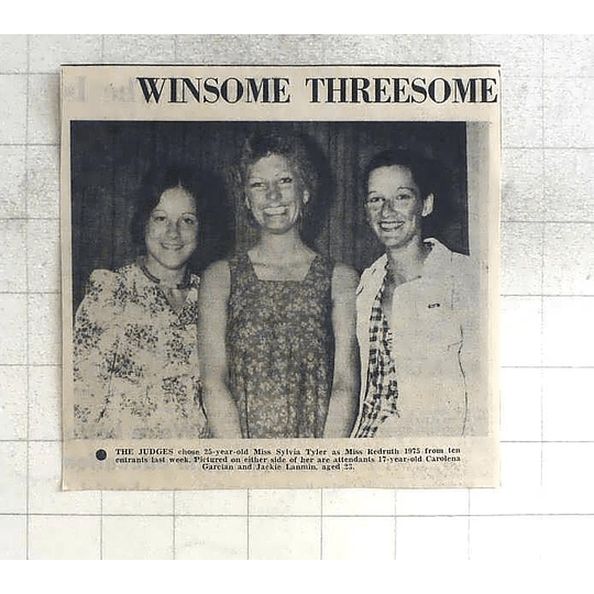 1975 Miss Redruth, Sylvia Tyler With Carolena Garcian And Jackie Lanmin