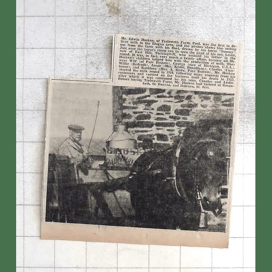 1975 Edwin Hosken, Treloweth Farm, Pool,delivering Milk Illogan Area