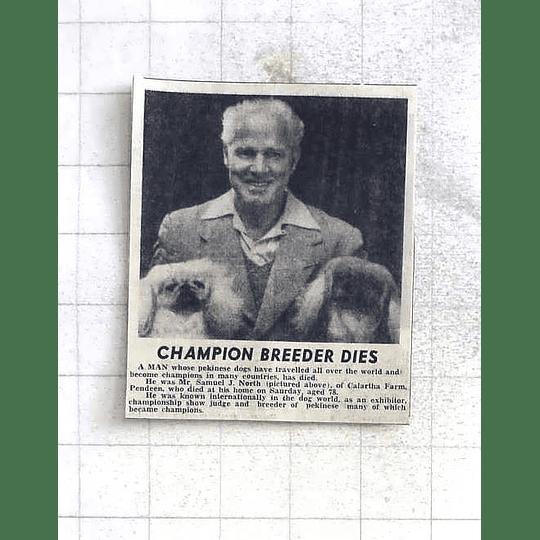 1975 Champion Pekinese Dog Breeder Samuel North Calartha Farm Pendeen