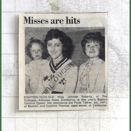 1975 Beacon Carnival Queen Miss Jennifer Roberts, Camborne, Paula Tedray