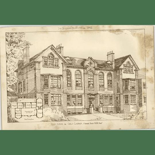 1902 High School For Girls Clapham Osborne Smith Architect