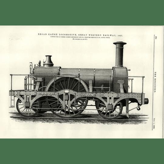 1889 Robert Stephenson Locomotive Broad Gauge Gwr 1837 North Star