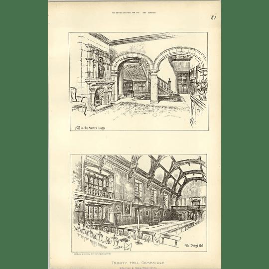 1892, Trinity Hall Cambridge Dining Hall, Masters Lodge Grayson Ould