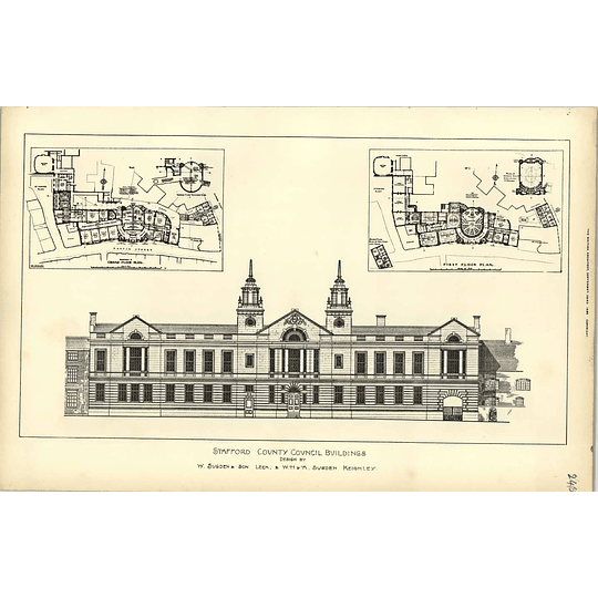 1892, Stafford County Council Buildings Designed By W Sugden