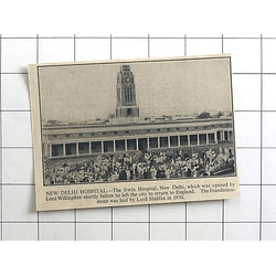 1936 The Erwin Hospital New Delhi Opened By Lord Willingdon