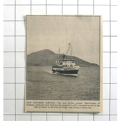 1936 New Turbine Steamer Marchioness Of Graham, Isle Of Arran Firth Of Clyde