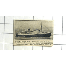 1936 First Ship To Be Licensed To Broadcast Wireless Programs MS Kanimbla