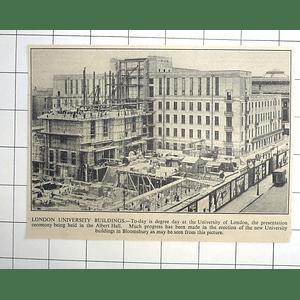 1936 Progress In Election Of New University Of London Buildings In Bloomsbury