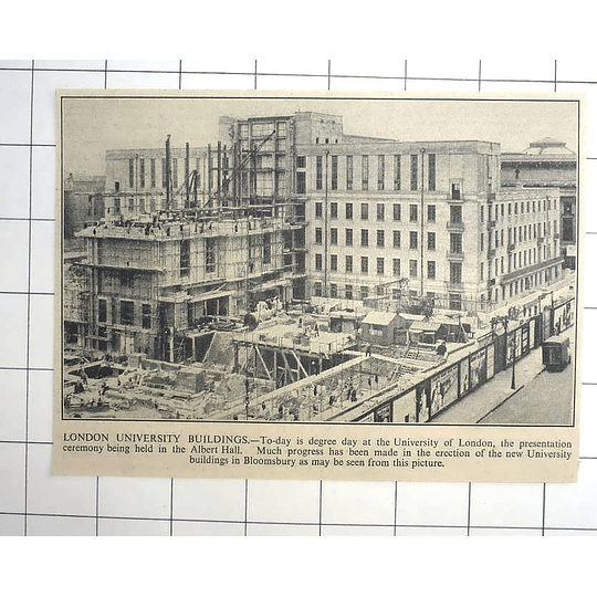1936 Progress In Election Of New University Of London Buildings In Bloomsbury