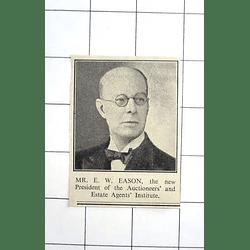 1936 Mr E W Eason Pres Auctioneers Estate Agents Institute
