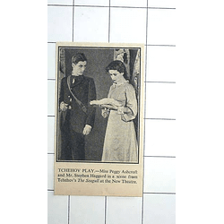 1936 Peggy Ashcroft And Stephen Haggard Chekhov Play Seagull New Theatre