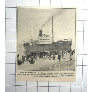 1936 Russian Oil Tanker Ussuri, Ashore Seaford Heavy Mist Crowds Of People