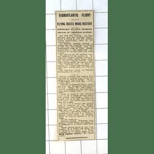 1937 Transatlantic Flight, Flying Boats Make History Arrival Of American Clipper