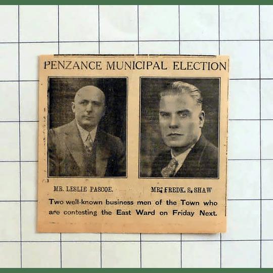 1934 Penzance Municipal Election, Leslie Pascoe, Frederick Shaw