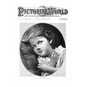 Pictorial World Newspaper First Ever Issue March 7, 1874