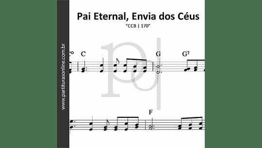 Pai Eternal, Envia dos Céus   CCB - 170
