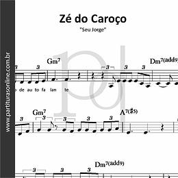 Zé do Caroço | Seu Jorge