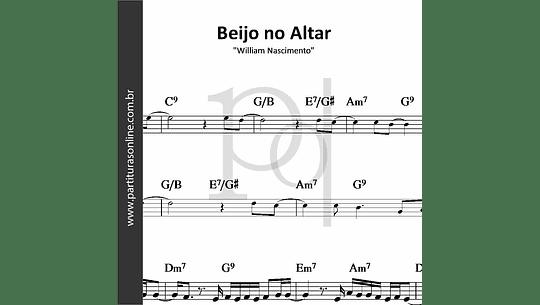 Beijo no Altar | William Nascimento