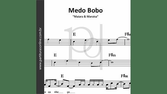 Medo Bobo | Maiara & Maraisa