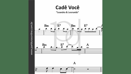 Cadê Você | Leandro & Leonardo