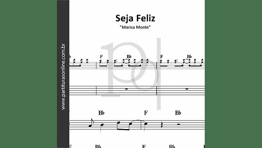 Seja Feliz | Marisa Monte