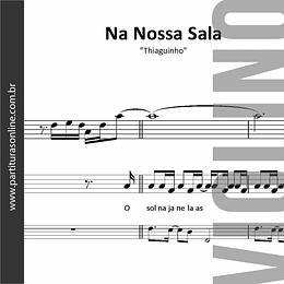 Na Nossa Sala | Thiaguinho *para Violino