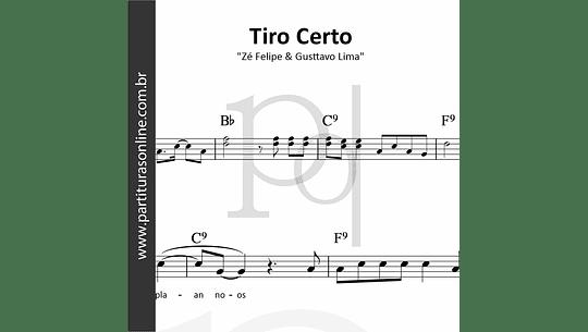 Tiro Certo | Zé Felipe & Gusttavo Lima