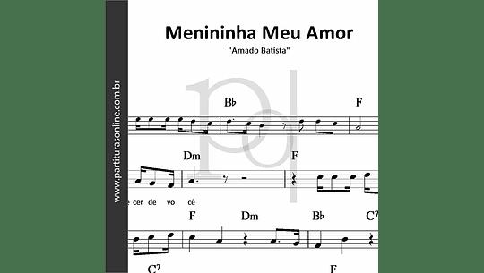 Menininha Meu Amor | Amado Batista