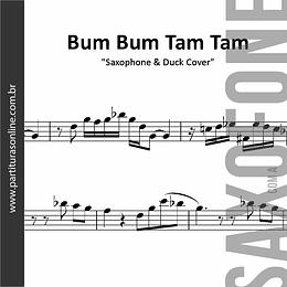 Bum Bum Tam Tam | MC Fioti . Saxophone & Duck Cover - para Saxofone's