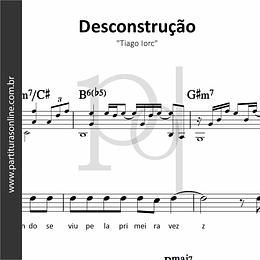 Desconstrução | Tiago Iorc
