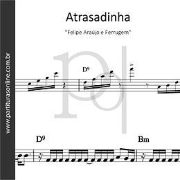 Atrasadinha | Felipe Araújo e Ferrugem