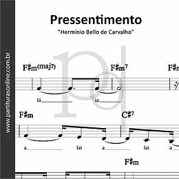 Pressentimento | E Medeiros, H de Carvalho