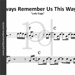 Always Remember Us This Way | Lady Gaga