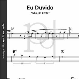 Eu Duvido | Eduardo Costa