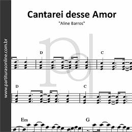 Cantarei desse Amor | Aline Barros