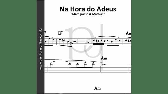 Na Hora do Adeus | Matogrosso & Mathias
