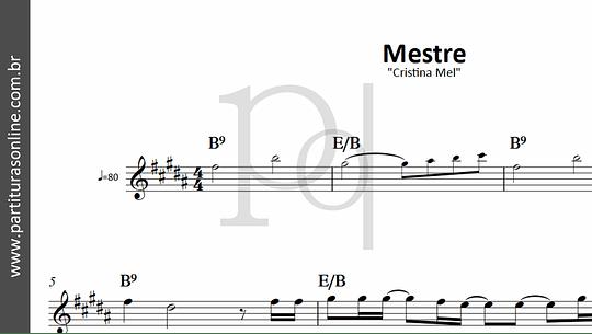 Mestre | Cristina Mel