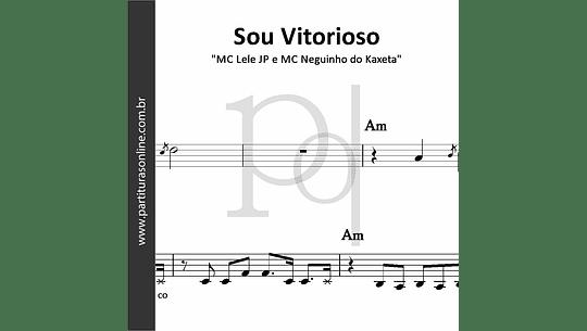 Sou Vitorioso | MC Lele JP e MC Neguinho do Kaxeta