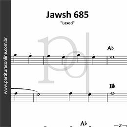 Jawsh 685 | Laxed