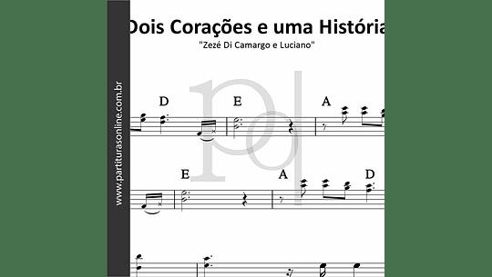 Dois Corações e uma História | Zezé Di Camargo e Luciano