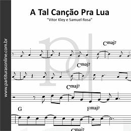 A Tal Canção Pra Lua | Vitor Kley e Samuel Rosa