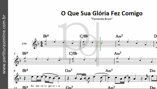 O Que Sua Glória Fez Comigo | Fernanda Brum