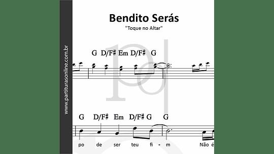 Bendito Serás | Toque no Altar