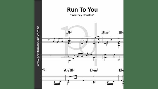 Run To You | Whitney Houston