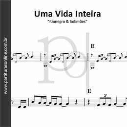 Uma Vida Inteira | Rionegro & Solimões
