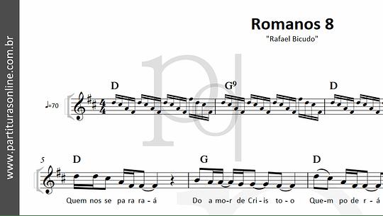 Romanos 8 | Rafael Bicudo