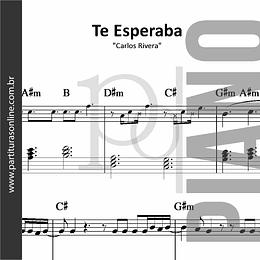 Te Esperaba | Carlos Rivera - para Piano