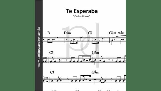 Te Esperaba | Carlos Rivera