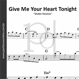 Give Me Your Heart Tonight | Shakin Stevens